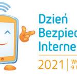 Dzień Bezpiecznego Internetu 9 luty 2021- min. gotowe propozycje lekcji zdalnych do przeprowadzenia z uczniami, webinary dla nauczycieli i inne materiały edukacyjne.