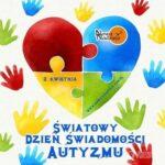 2 kwietnia będziemy obchodzić Światowy Dzień Świadomości Autyzmu.